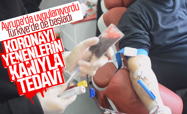 Hasta kanıyla korona tedavisi Türkiye'de