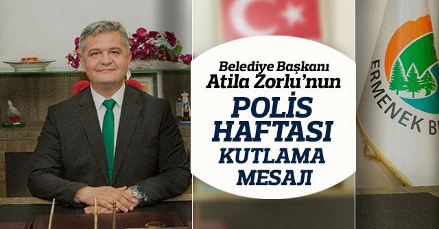 Belediye Başkanı Atila Zorlu'nun Polis Haftası Kutlama Mesajı