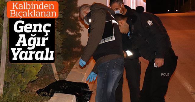 Karaman'da kalbinden bıçaklanan bir genç ağır yaralandı