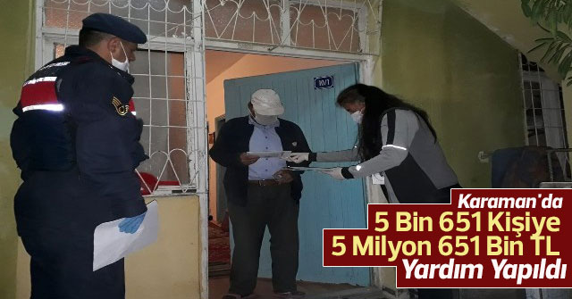 5 bin 651 kişiye 5 milyon 651 bin TL yardım yapıldı