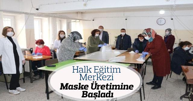 Halk Eğitim Merkezi maske üretimine başladı