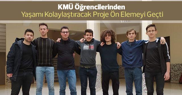 KMÜ Öğrencilerinden Yaşamı Kolaylaştıracak Proje