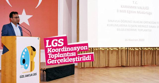 LGS Koordinasyon Toplantısı Gerçekleştirildi