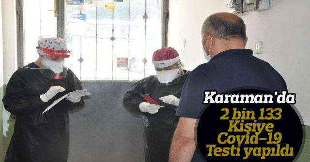 Karaman'da 2 bin 133 kişiye Covid-19 testi yapıldı
