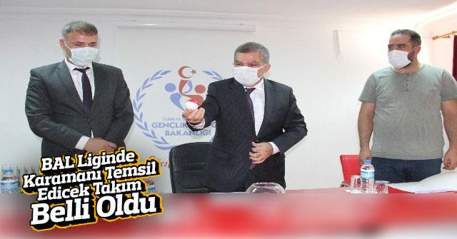 Karaman'ı BAL Liginde Sudurağı Gençlerbirliğispor temsil edecek