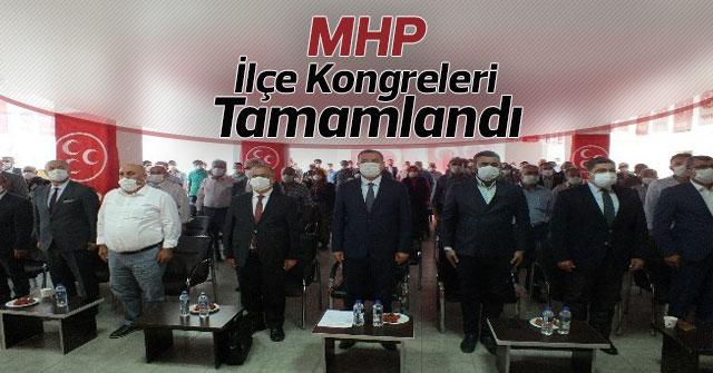 MHP ilçe kongreleri tamamlandı