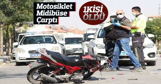 Motosiklet Midibüse Çarptı:1 Ölü 1Yaralı