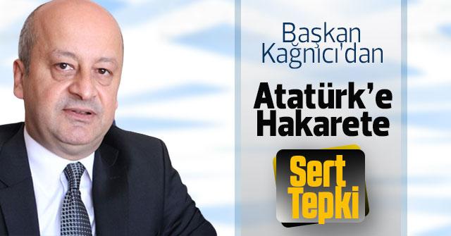 Başbakan Kağnıcı'dan Atatürk'e hakaret eden şahsa tepki