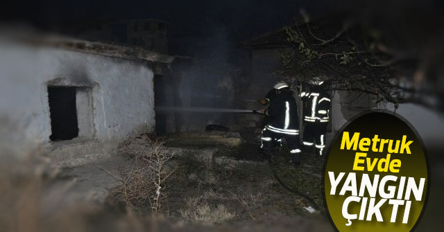Metruk Evde Yangın Çıktı