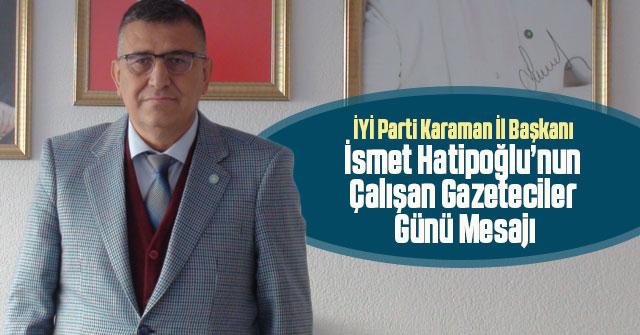 Başkan Hatipoğlu'nun Çalışan Gazeteciler Günü Mesajı