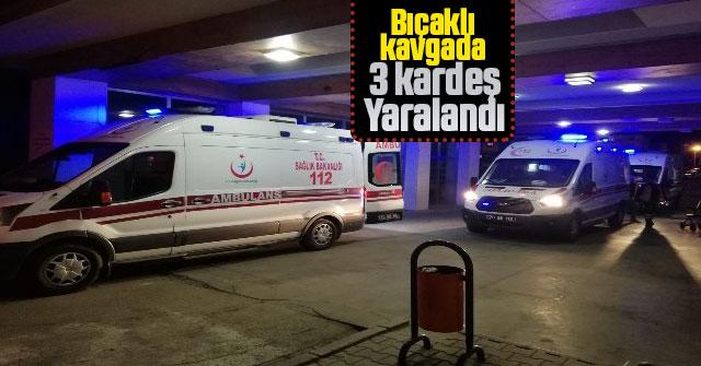 Karaman'da çıkan kavgada 3 kardeş bıçaklanarak yaralandı
