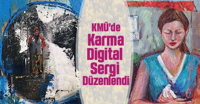 KMÜ'de Karma Digital Sergi Düzenlendi