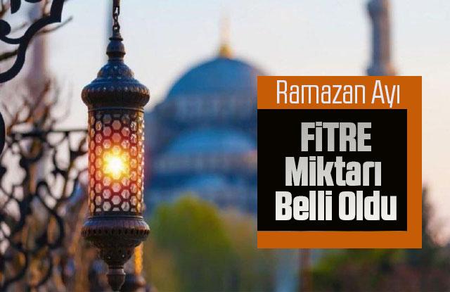 Ramazan Ayı Fıtre Miktarı Belli Oldu