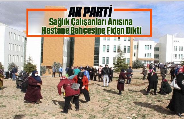 AK Parti, sağlık çalışanları anısına fidan dikti