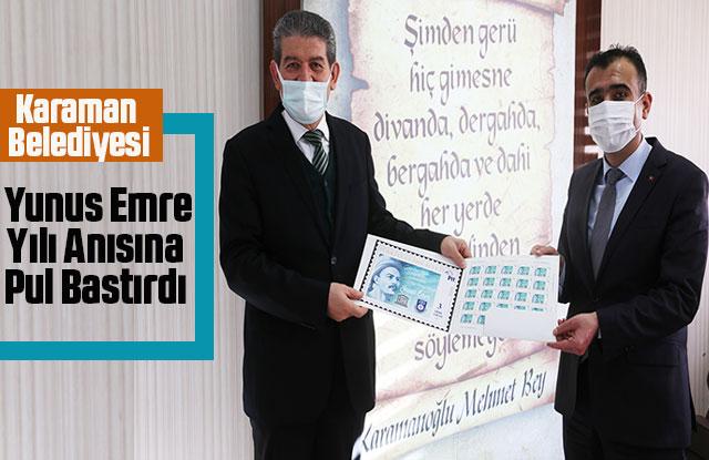 Karaman Belediyesi Yunus Emre Yılı Anısına Pul Bastırdı