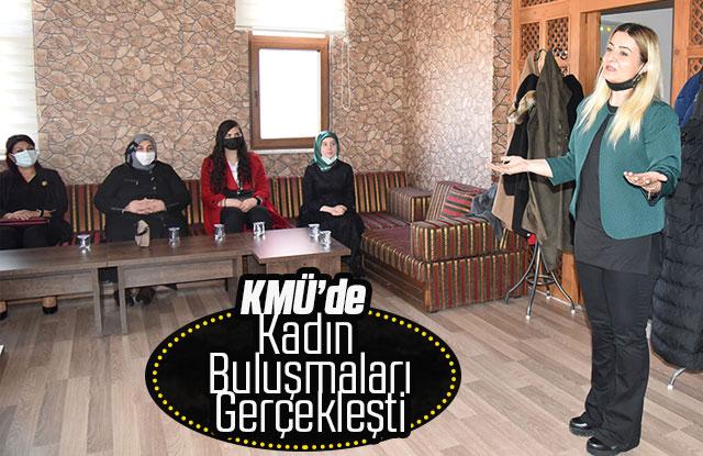 KMÜ'de Birinci Kadın Buluşmaları