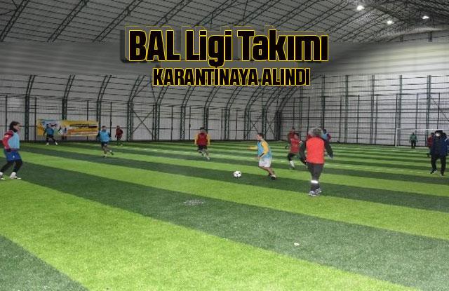 BAL ligi takımının oyuncuları karantinaya alındı