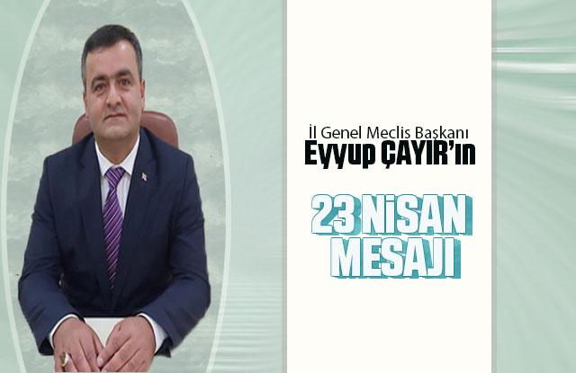 Başkan Çayır'ın 23 Nisan Kutlama Mesajı