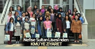 Nefise Sultan Lisesi'nden KMÜ'ye Ziyaret